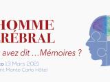 L'Homme Cérébral I Monaco, le 13 mars 2021 (Fairmont Hotel)